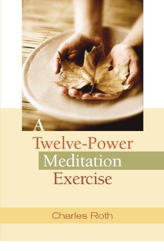 9780871593054: A Twelve-Power Meditation Exercise