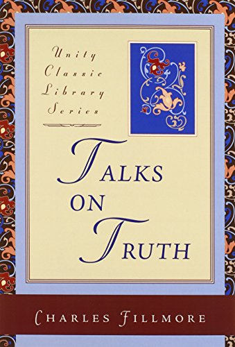9780871593214: Talks on Truth (Unity Classic Library)