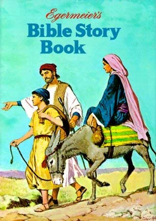 9780871620064: Egermeier's Bible Story Book