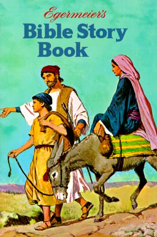 9780871622297: Egermeier's Bible Story Book