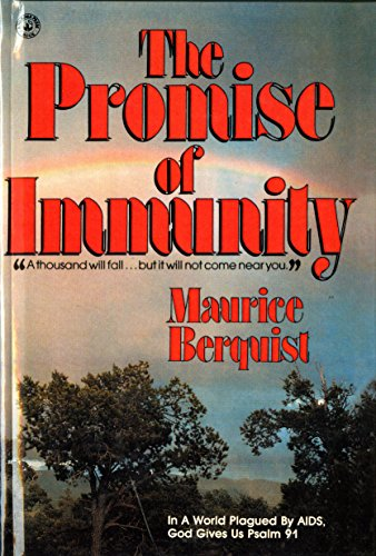 The promise of immunity (0871625040) by Maurice Berquist