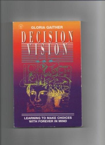 Decision Vision: Gloria Gaither