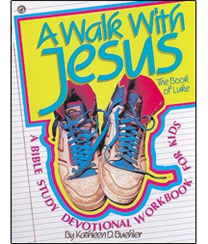 9780871626196: A walk with Jesus: The book of Luke : a Bible study devotional workbook for kids