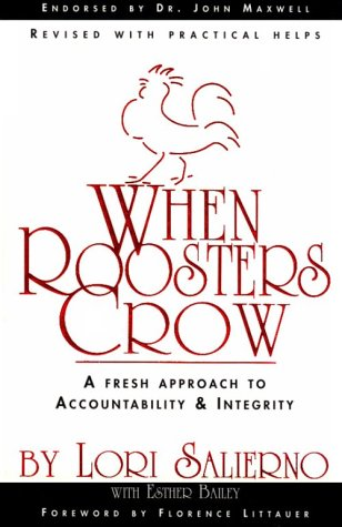 9780871628138: When Roosters Crow: A Fresh Approach to Christian Accountability (Adult Resources)
