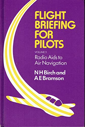 Radio Aids to Air Navigation (Flight Briefing: Birch, N H;