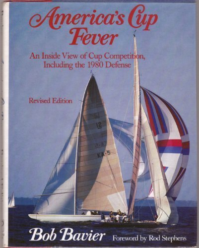 9780871651105: America's Cup Fever: An Inside View of Cup Competition, Including the 1980 Defense, Revised Edition (Yachting Books)
