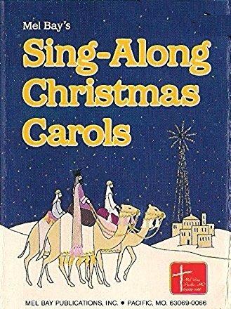 9780871660718: Mel Bay's Sing-Along Christmas Carols