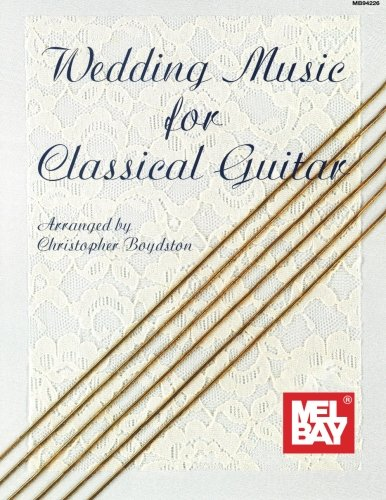 9780871662170: Mel Bay's Wedding Music for Classical Guitar
