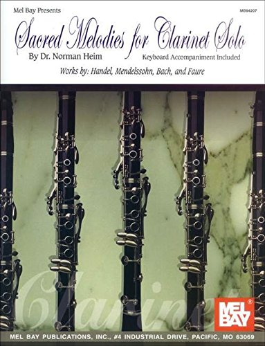 9780871662194: Mel Bay Sacred Melodies for Clarinet Solo
