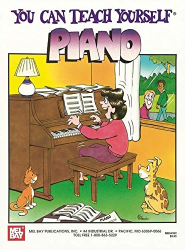 9780871662637: Mel Bay's You Can Teach Yourself Piano
