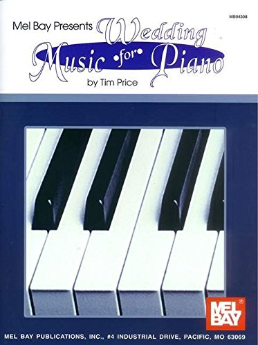9780871662736: Mel Bay Presents Wedding Music for Piano (Mb94308)
