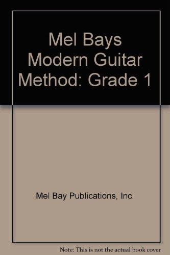 9780871663566: Mel Bays Modern Guitar Method: Grade 1