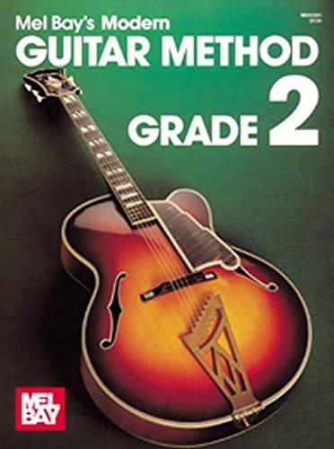 Mel Bays Modern Guitar Method, Grade 2 (0871663570) by Mel Bay