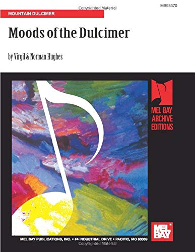 9780871663696: Moods of the Dulcimer: Mountain Dulcimer