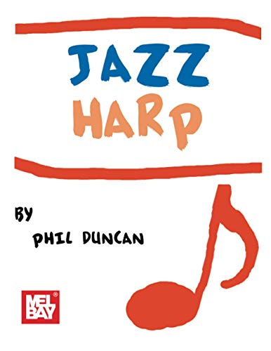 Jazz Harp: For Diatonic and Chromatic Harmonica: Harmonica: Phil Duncan