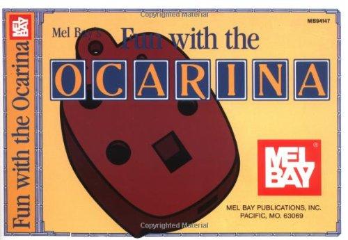 9780871664532: Mel Bay Fun with the Ocarina