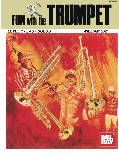 9780871664648: Mel Bay Fun with the Trumpet