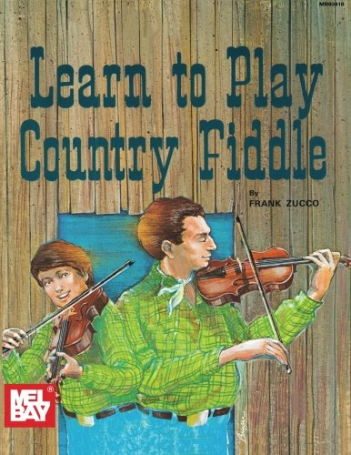 9780871664822: Mel Bay Learn to Play Country Fiddle