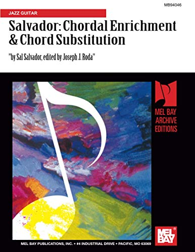 9780871665270: Sal Salvador: Chordal Enrichment & Chord Substitution: Jazz Guitar (Mb94046)