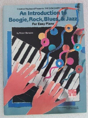 9780871665652: Mel Bay An Introduction to Boogie, Rock, Blues and Jazz (Creative Keyboard Discovery Series)