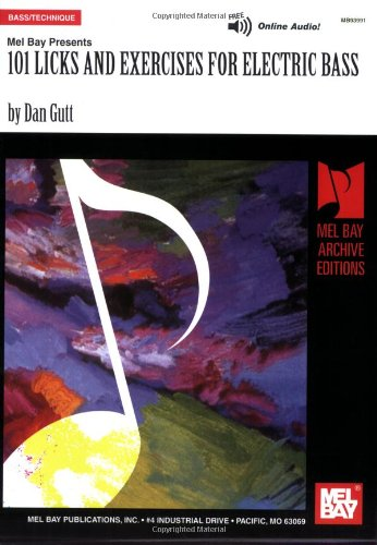 One Hundred One Licks and Exercises for Electric Bass: Gutt, Dan