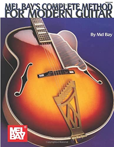 9780871666659: Mel Bay's Complete Method for Modern Guitar
