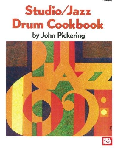 9780871666826: Mel Bay Studio: Jazz Drum Cookbook