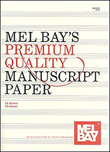 9780871667335: Mel Bay's Premium Quality Manuscript Paper Ten-Stave Quire (24)