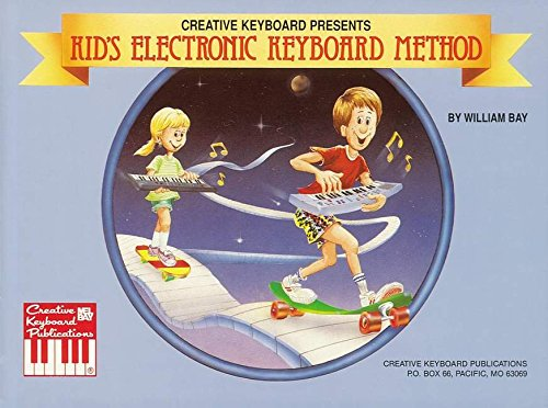 9780871667731: Kid's Electronic Keyboard Method (Creative Keyboard)