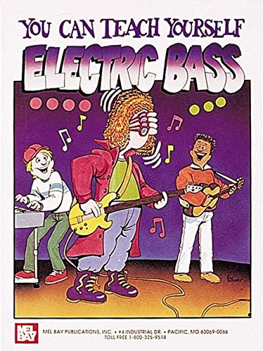 9780871667762: Mel Bay You Can Teach Yourself Electric Bass (You Can Teach Yourself)