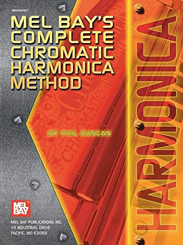 9780871668318: Mel Bay's Complete Chromatic Harmonica Method