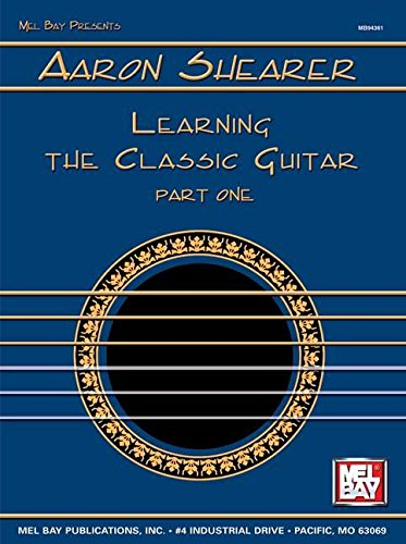 9780871668547: Learning the Classic Guitar: Part 1