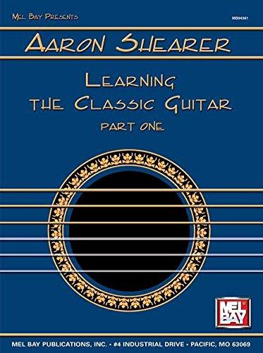 Learning the Classic Guitar: Aaron Shearer