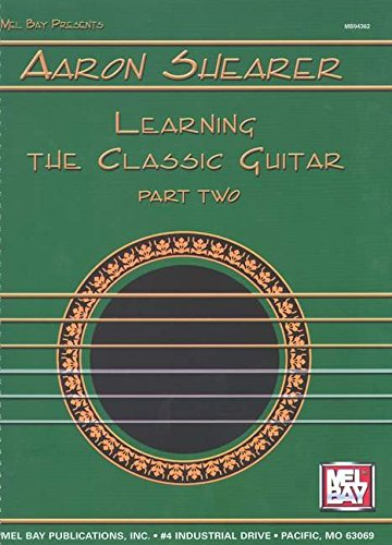 9780871668554: Aarron Shearer: Learning the Classic Guitar Part Two