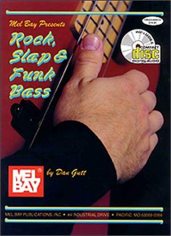 Rock, Slap and Funk Bass: Dan Gutt