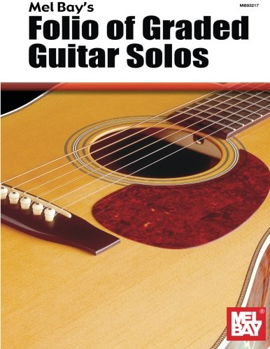 Mel Bay Folio of Graded Guitar Solos (0871668866) by Mel Bay