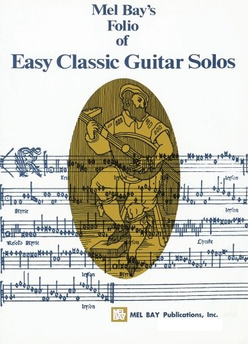 9780871669148: Mel Bay Easy Classic Guitar Solos