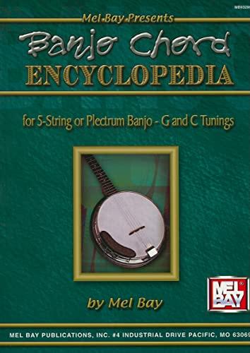 9780871669193: Mel Bay Presents Banjo Chord Encyclopedia.for Five String or Plectrum Banjo - G and C Tunings
