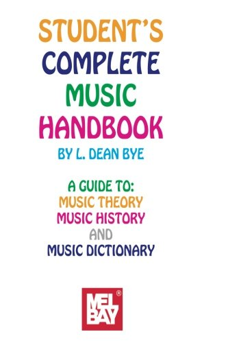 9780871669889: Mel Bay Students Complete Music Handbook
