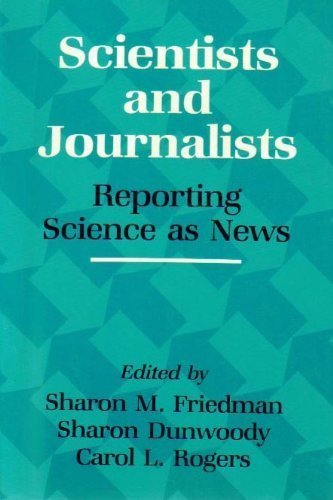 9780871683403: Scientists and Journalists: Reporting Science As News