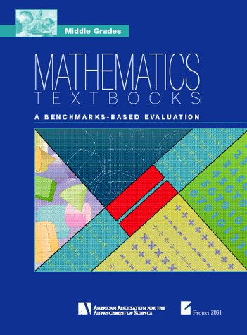 Middle Grades Mathematics Textbooks: A Benchmarks-Based Evaluation