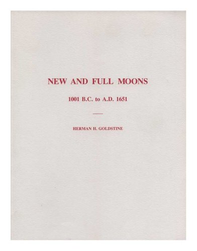 New and Full Moons: 1001 B.C. to A.D. 1651