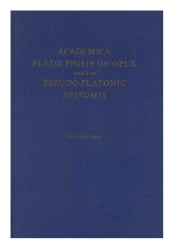 9780871691071: Academica: Plato, Philip of Opus, and the Pseudo-Platonic Epinomis (Memoirs of the American Philosophical Society) (Memoirs of the American Philosophical Society ; v. 107)