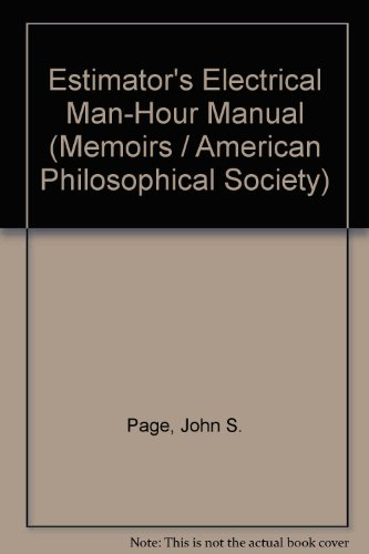 9780871691330: Estimator's Electrical Man-Hour Manual (Memoirs of the American Philosophical Society ; v. 133)