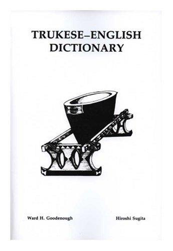 9780871691415: Trukese-English Dictionary: Pwpwuken Tettenin Foos, Chuuk-Ingenes (Memoirs of the American Philosophical Society)