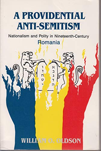 9780871691934: A Providential Antisemitism: Nationalism and Polity in Nineteenth Century Romania (Memoirs of the American Philosophical Society)