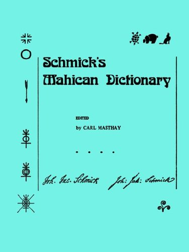 9780871691972: Schmick's Mahican Dictionary (Memoirs of the American Philosophical Society)