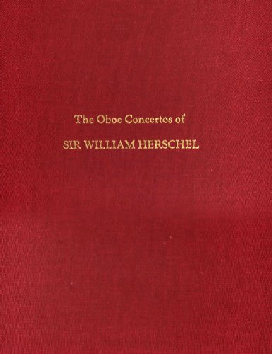 The Oboe Concertos of Sir William Herschel (Memoirs of the American Philosophical Society)