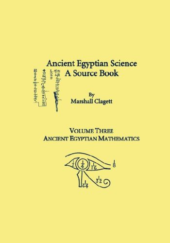 9780871692320: Ancient Egyptian Science, A Source Book. Volume Three: Ancient Egyptian Mathematics (Memoirs of the American Philosophical Society)