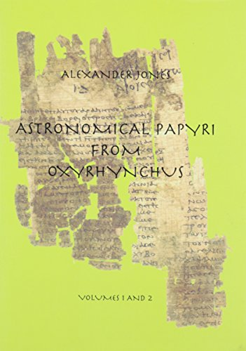 9780871692337: Astronomical Papyri from Oxyrhynchus: (P. Oxy. 4133-4300A)/Volumes 1 and 2 Bound in 1 Book (Memoirs of the American Philosophical Society) (Memoirs of the American Philosophical Society)